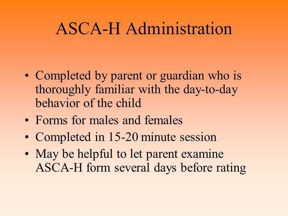 ASCA-H Administration