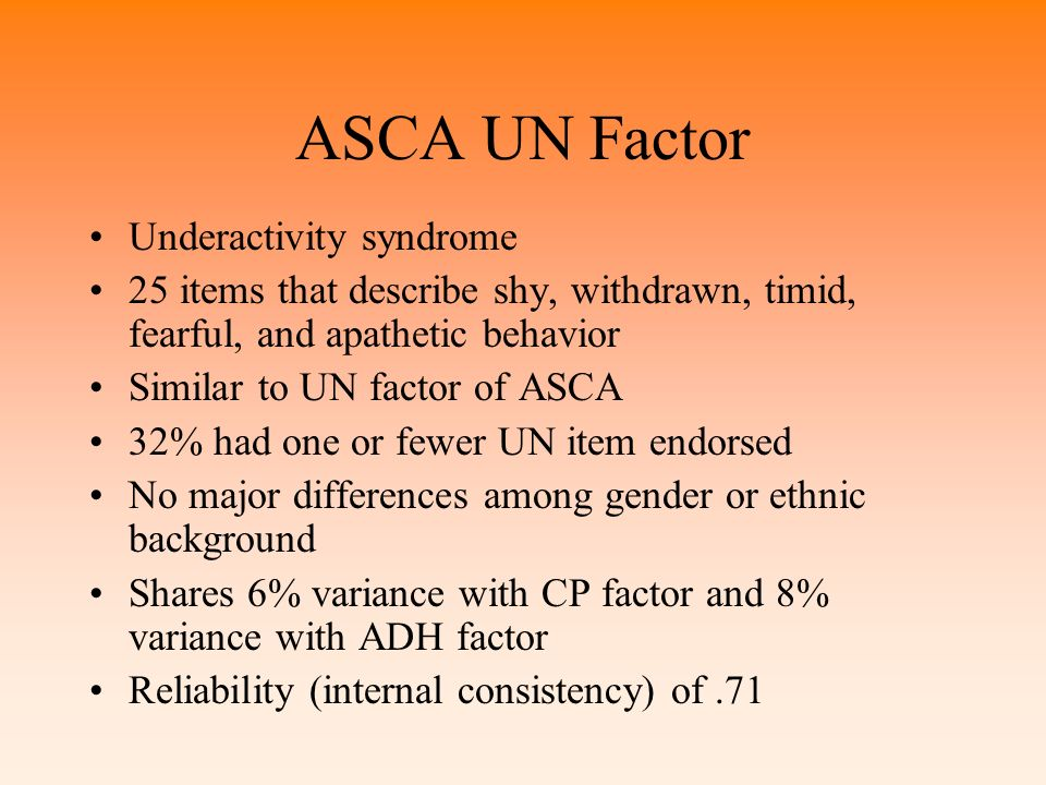 ASCA UN Factor Underactivity syndrome