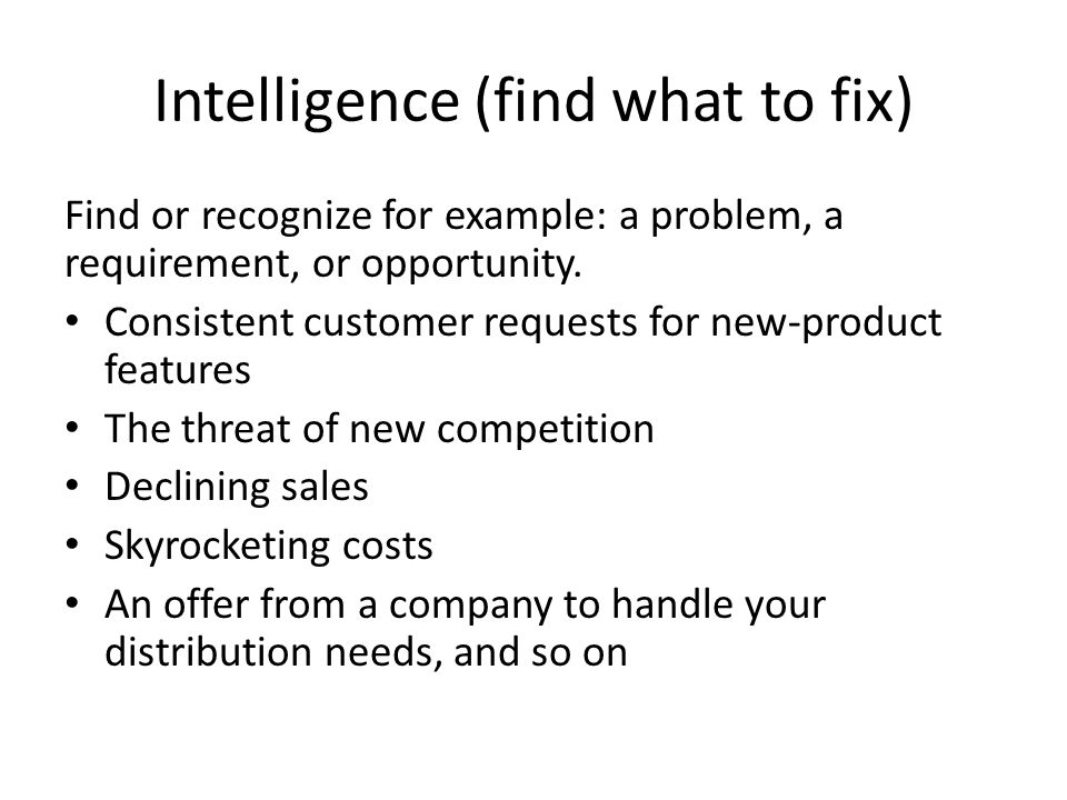 Intelligence (find what to fix)
