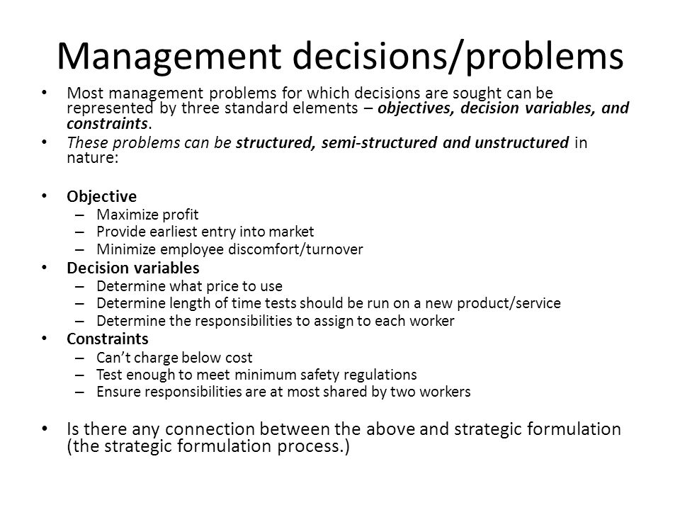 Management decisions/problems