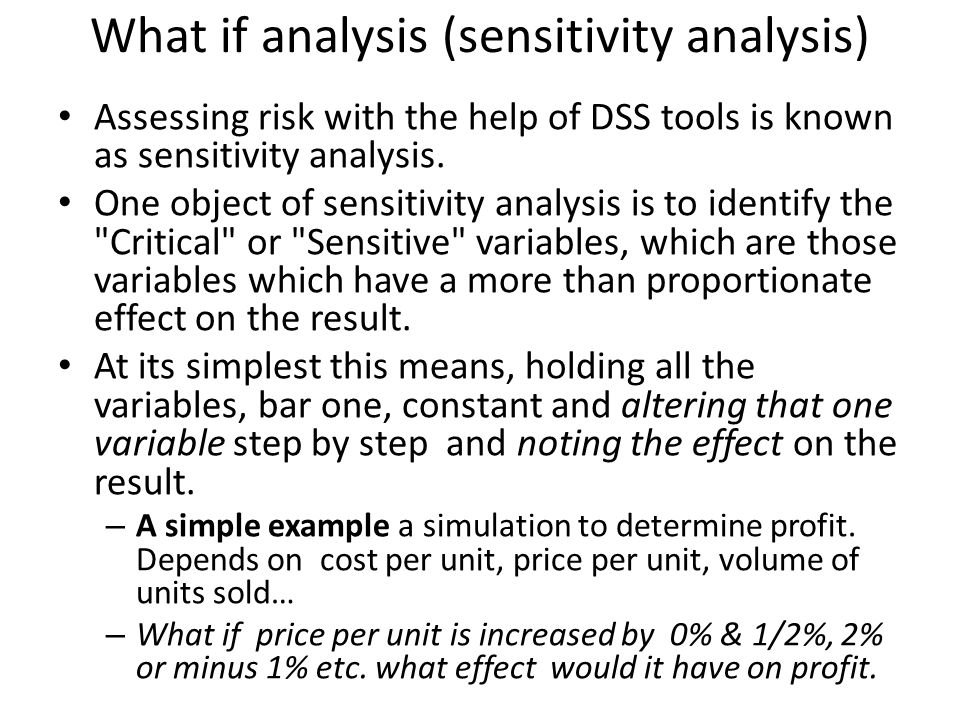 What if analysis (sensitivity analysis)