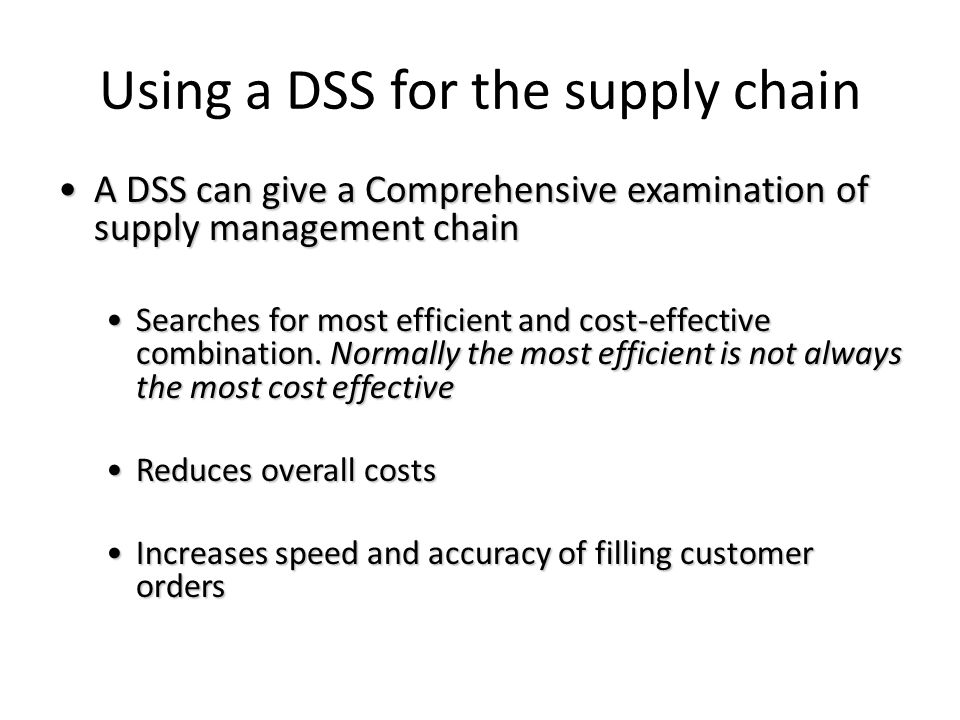 Using a DSS for the supply chain