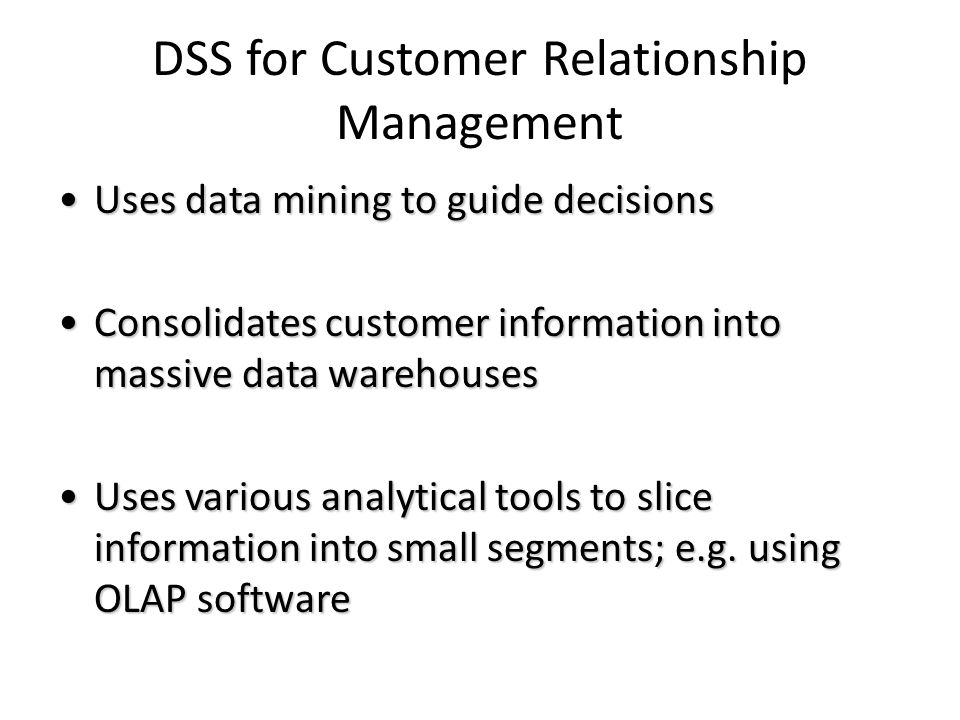 DSS for Customer Relationship Management