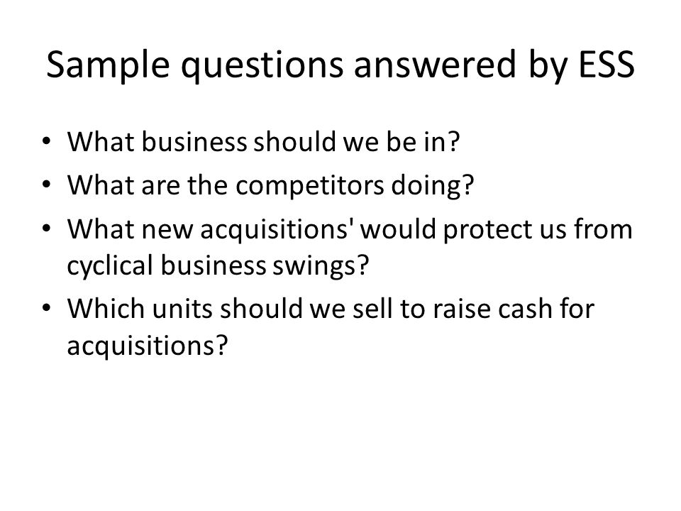 Sample questions answered by ESS
