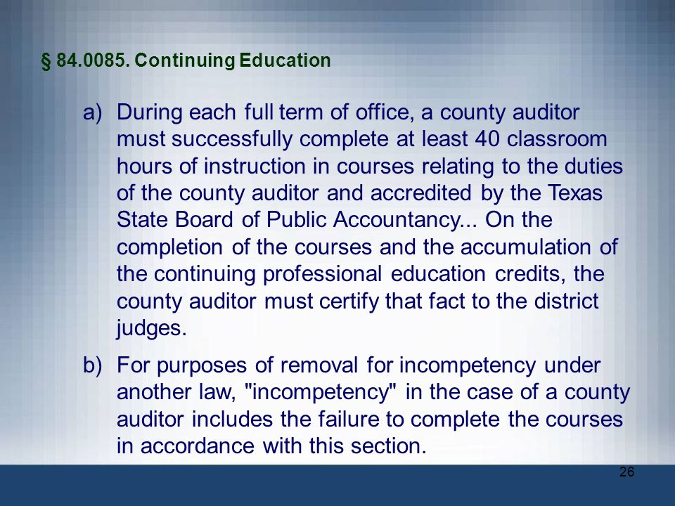 § 84.0085. Continuing Education