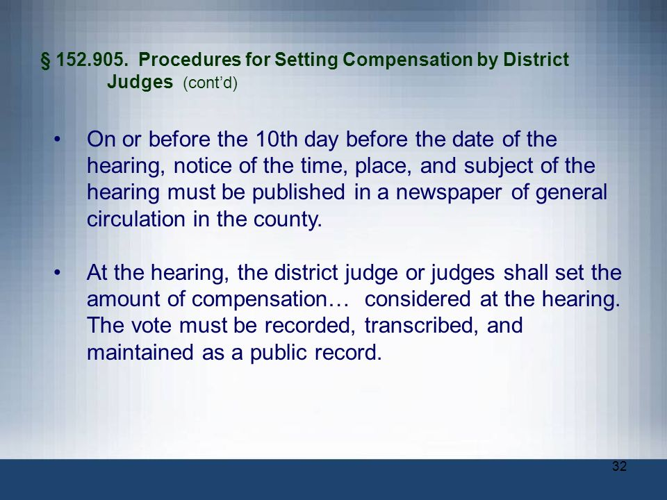 § 152. 905. Procedures for Setting Compensation by District