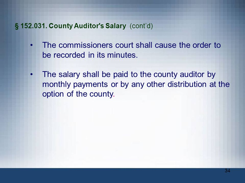 § County Auditor s Salary (cont'd)