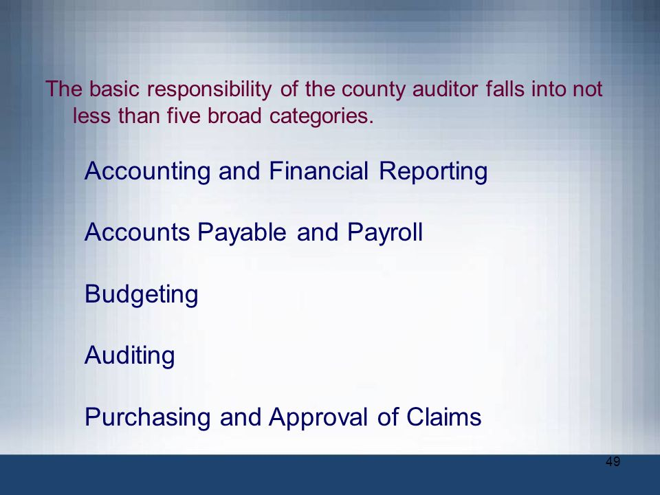 Accounting and Financial Reporting Accounts Payable and Payroll