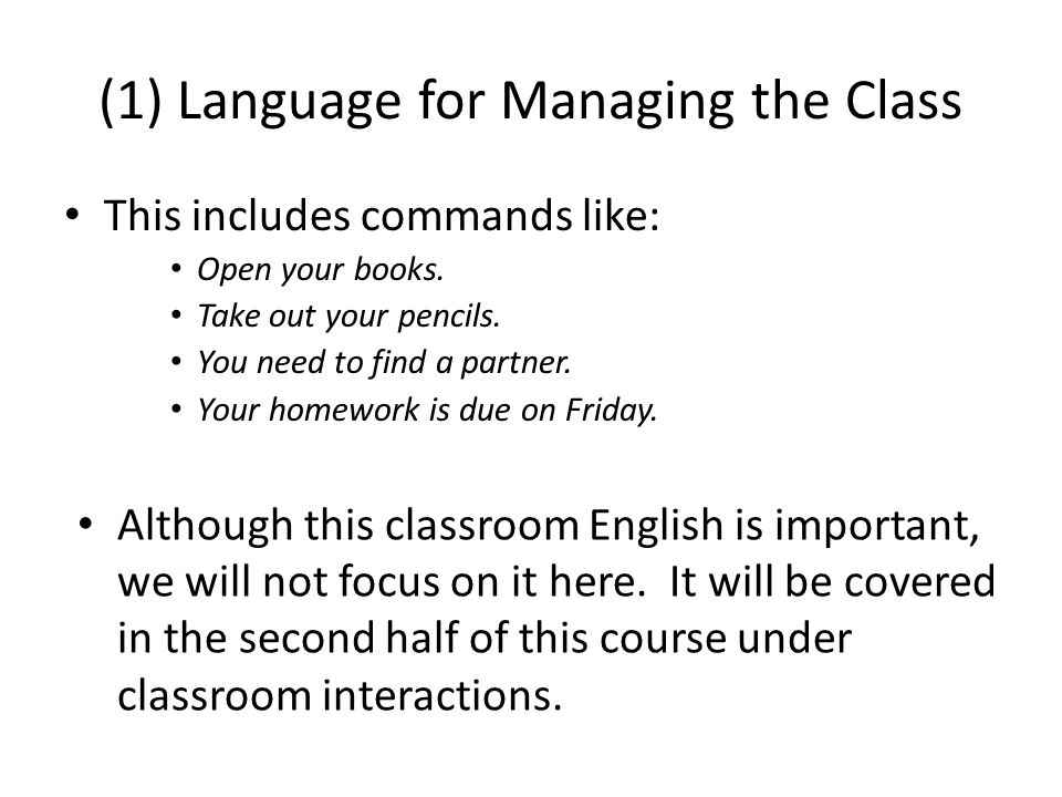 (1) Language for Managing the Class