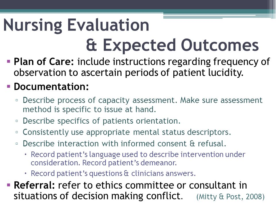 Nursing Evaluation & Expected Outcomes