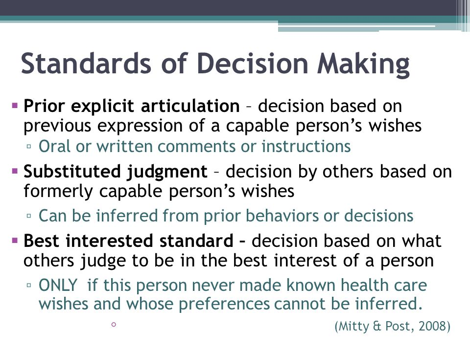 Standards of Decision Making