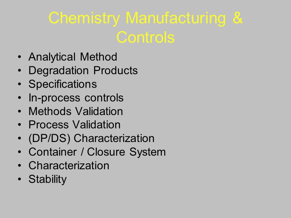 Chemistry Manufacturing & Controls