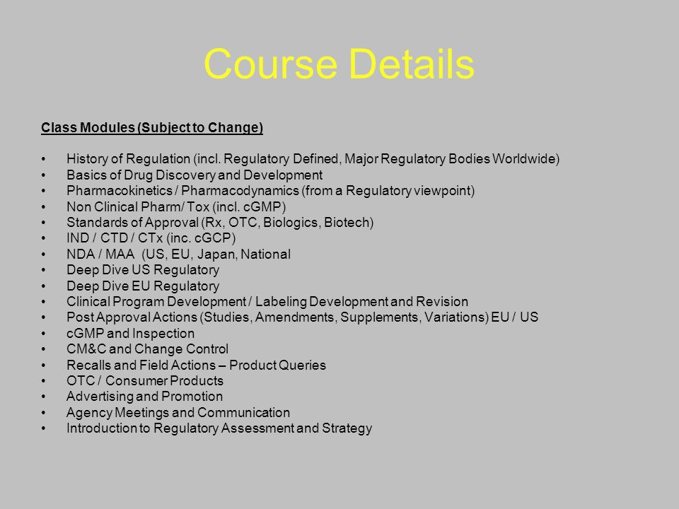 Course Details Class Modules (Subject to Change)