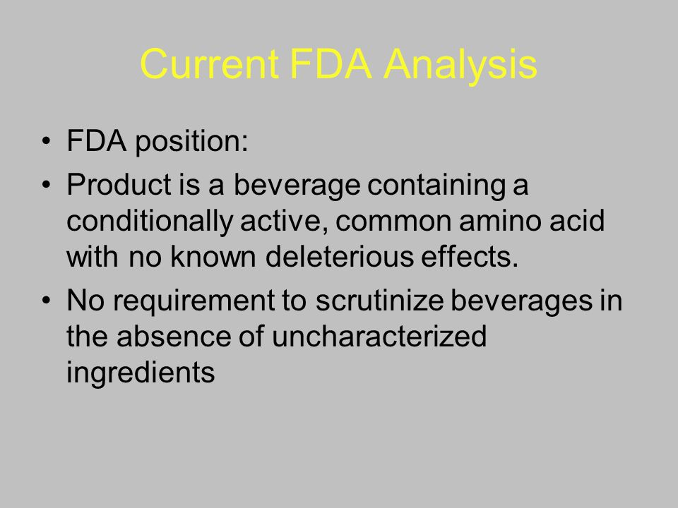 Current FDA Analysis FDA position: