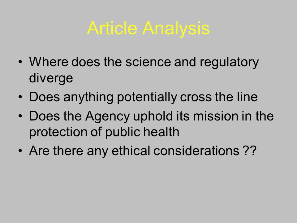 Article Analysis Where does the science and regulatory diverge