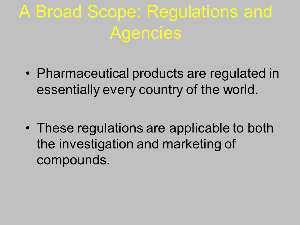 A Broad Scope: Regulations and Agencies