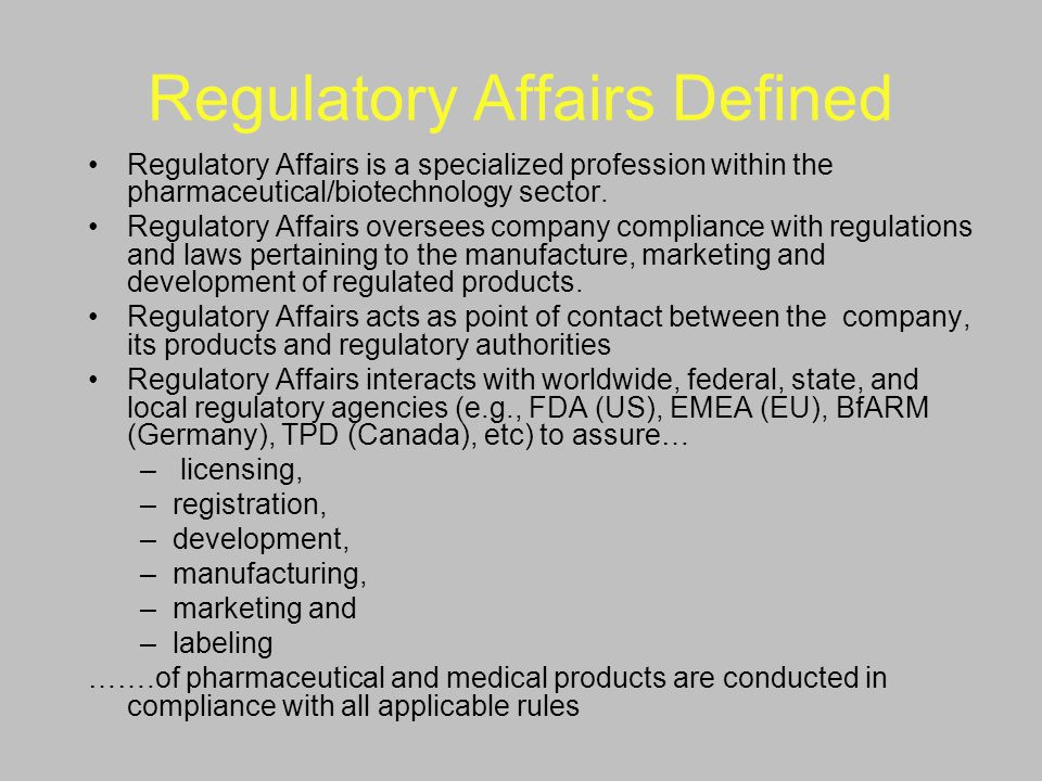 Regulatory Affairs Defined