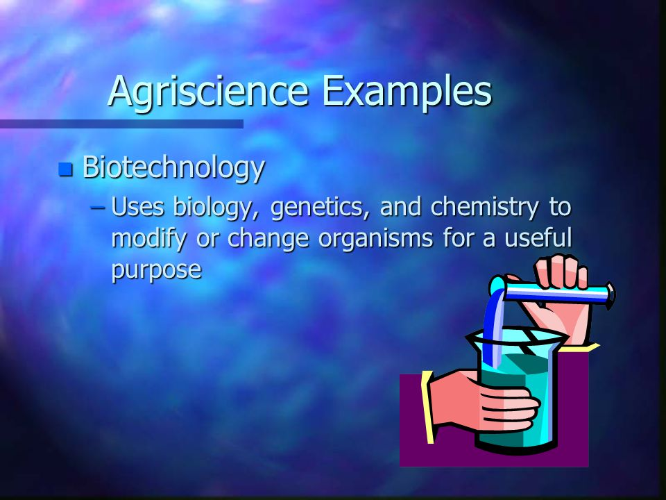 Agriscience Examples Biotechnology