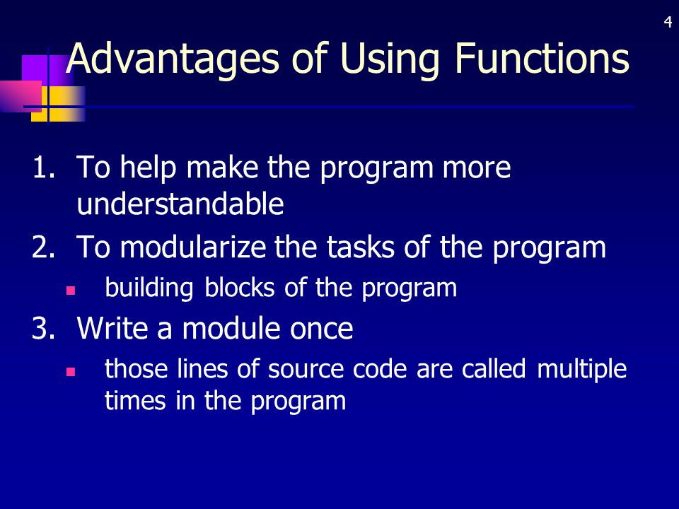 Advantages of Using Functions