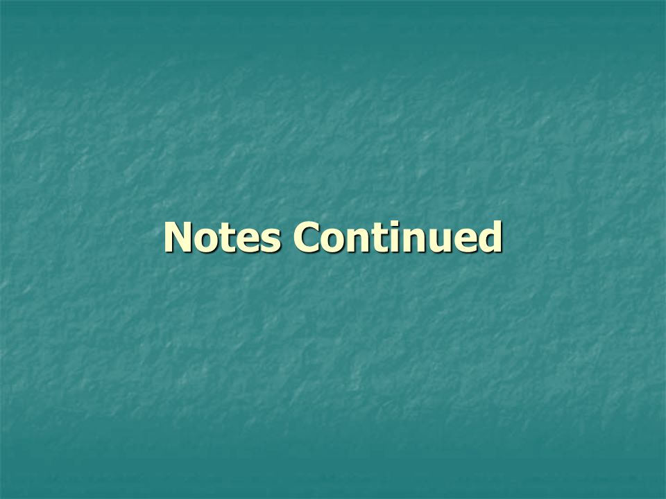 Notes Continued Reviewing Progress