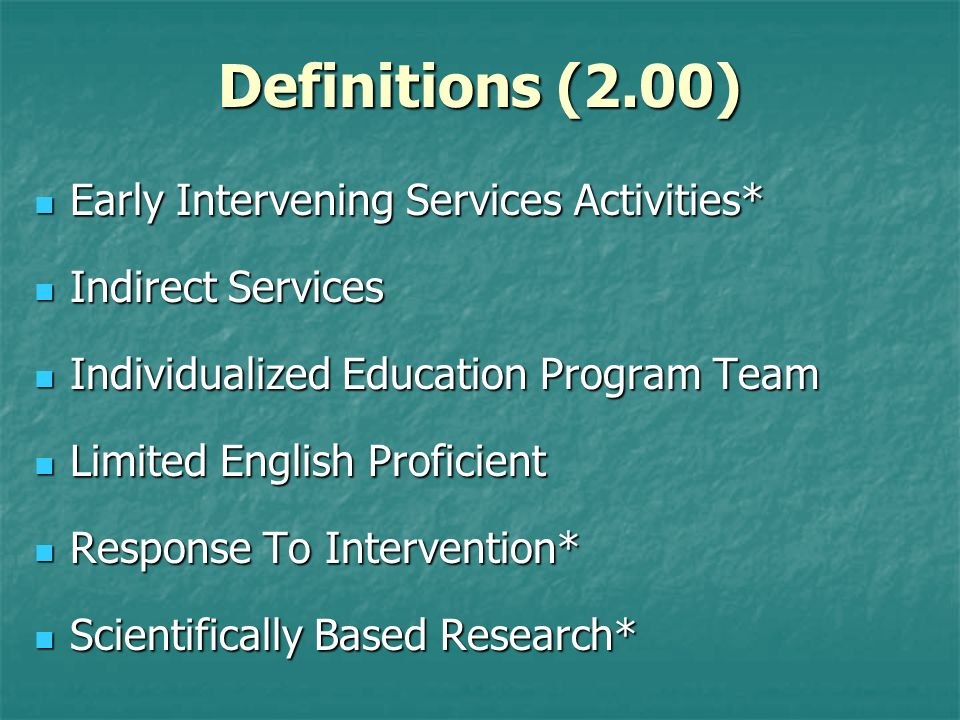 Definitions (2.00) Early Intervening Services Activities*