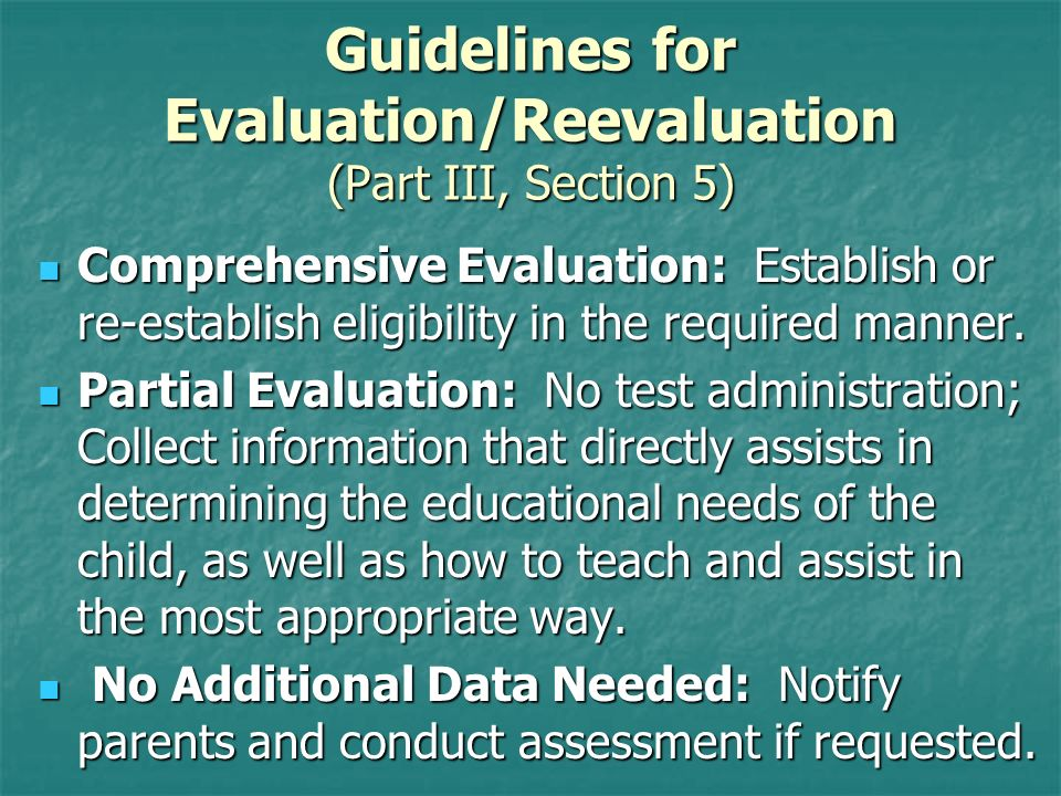 Guidelines for Evaluation/Reevaluation (Part III, Section 5)