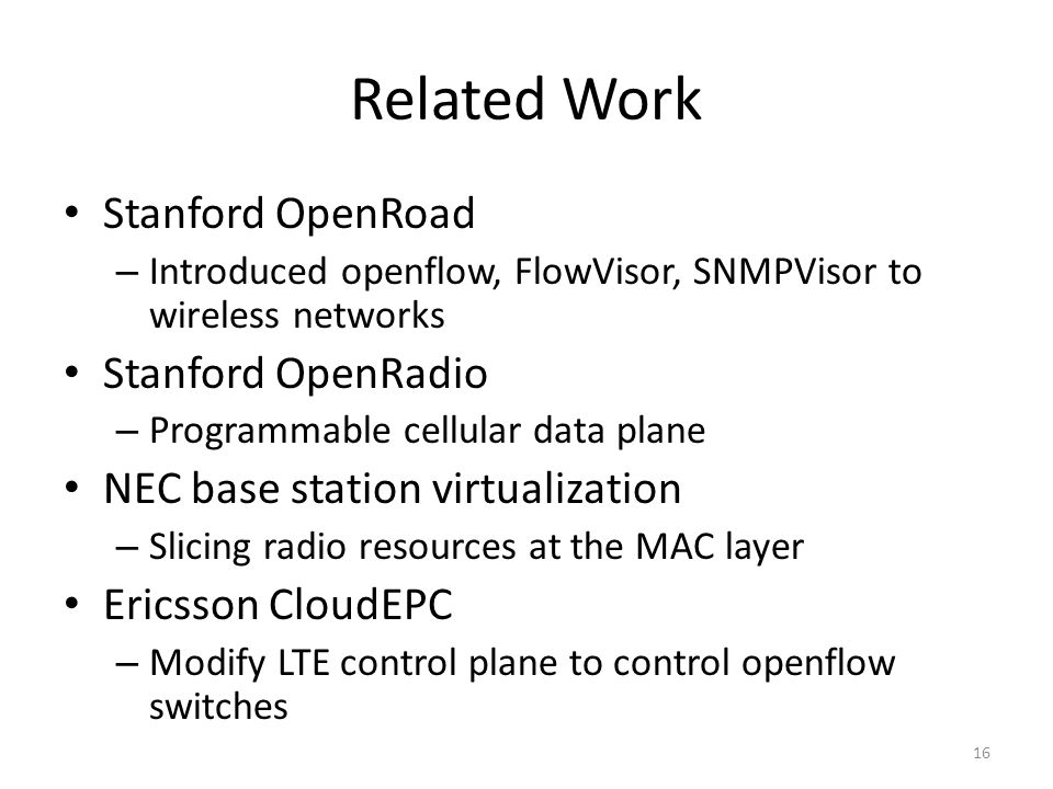 Related Work Stanford OpenRoad Stanford OpenRadio