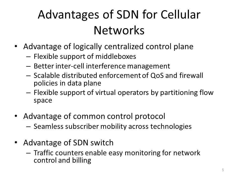 Advantages of SDN for Cellular Networks
