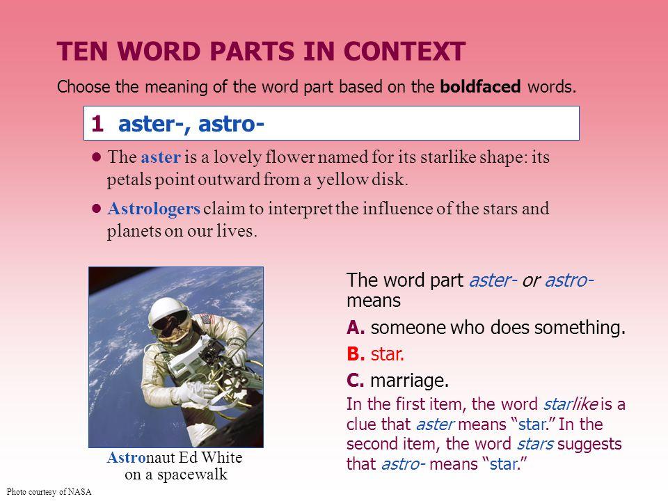 TEN WORD PARTS IN CONTEXT
