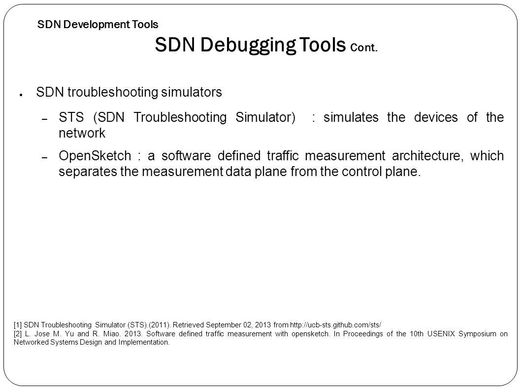 SDN Debugging Tools Cont.