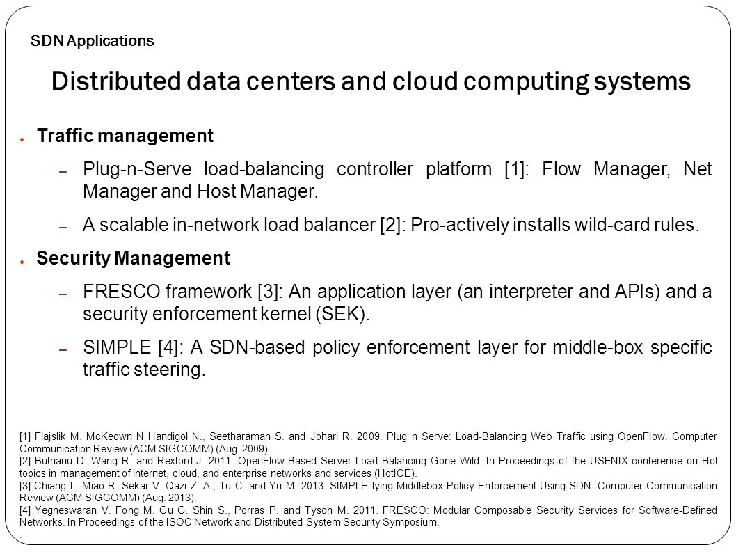 Distributed data centers and cloud computing systems