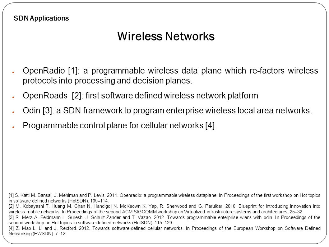 SDN Applications Wireless Networks.