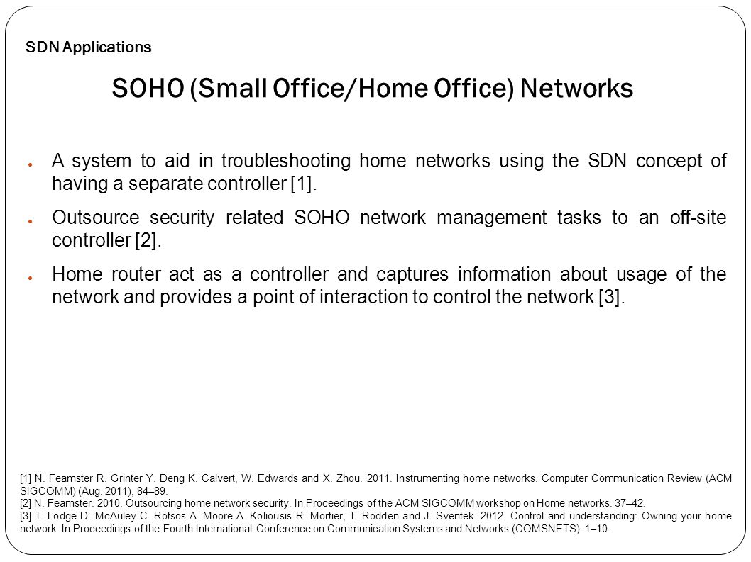 SOHO (Small Office/Home Office) Networks
