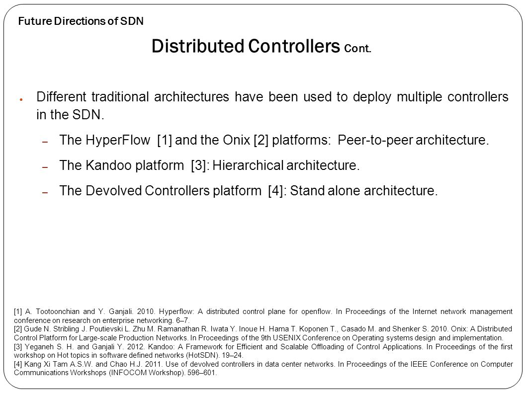 Distributed Controllers Cont.