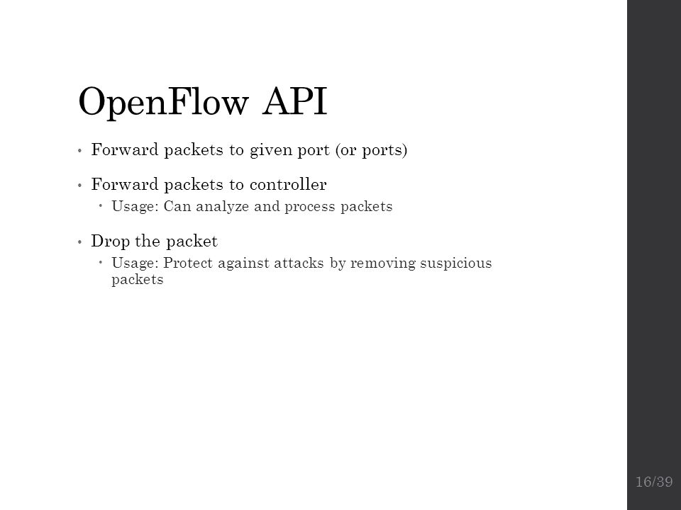 OpenFlow API Forward packets to given port (or ports)