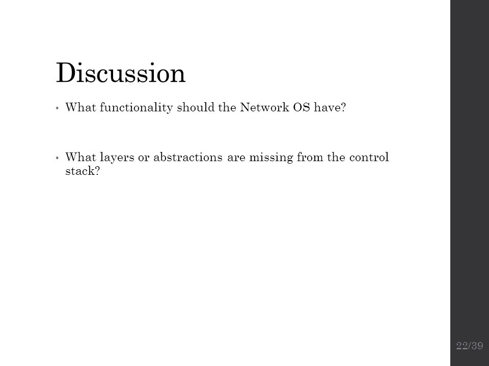 Discussion What functionality should the Network OS have