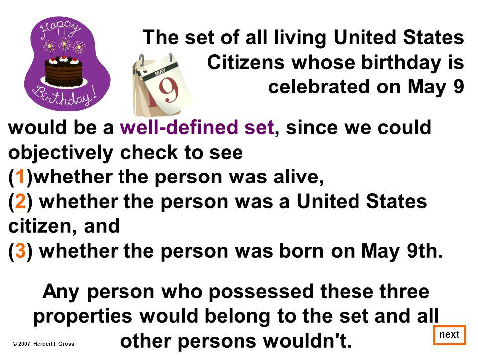 The set of all living United States Citizens whose birthday is