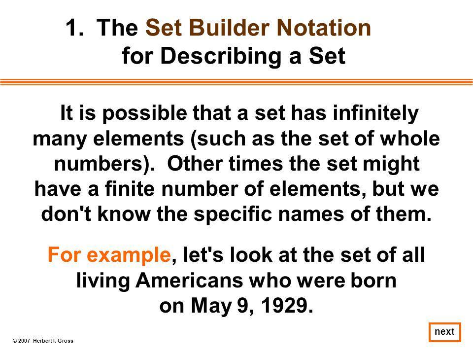 The Set Builder Notation for Describing a Set