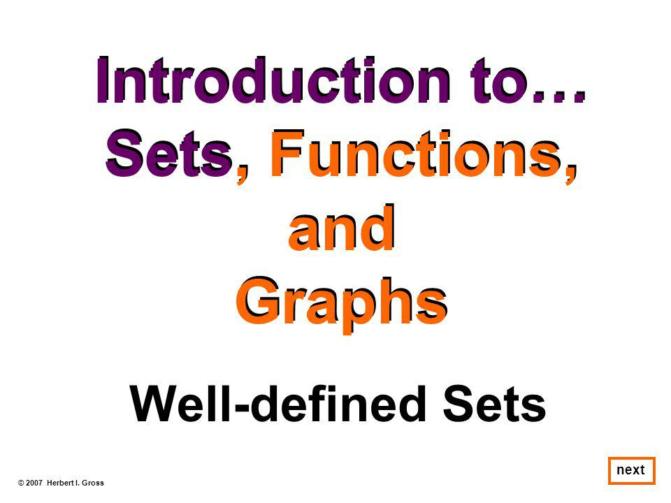 Introduction to… Sets, Functions, and Graphs