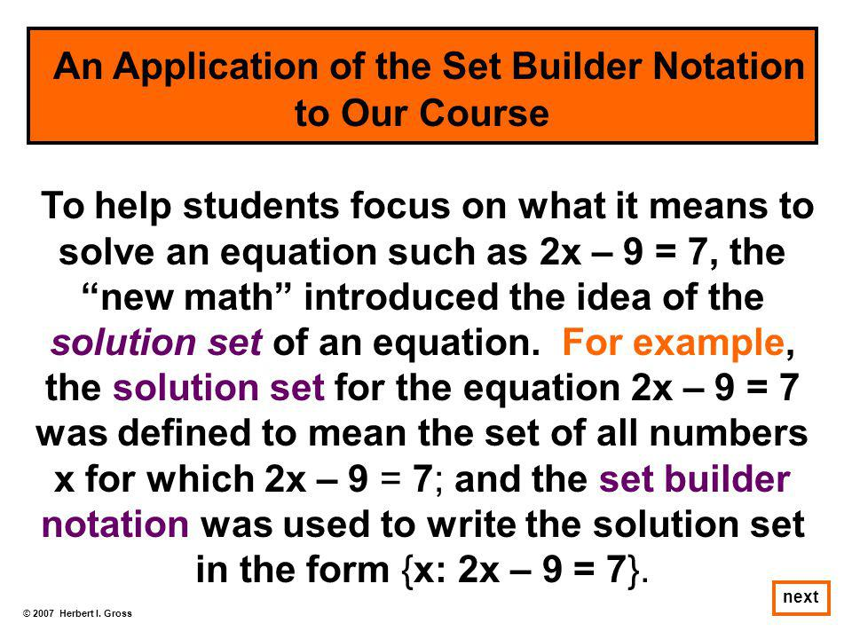 An Application of the Set Builder Notation to Our Course
