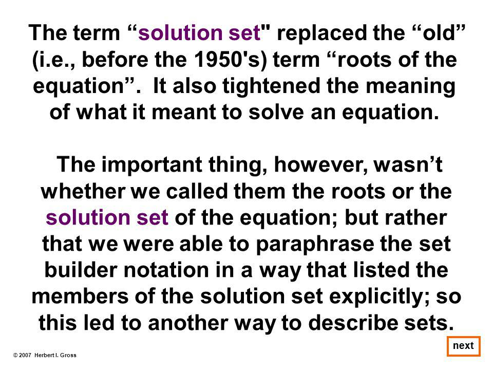 The term solution set replaced the old (i. e