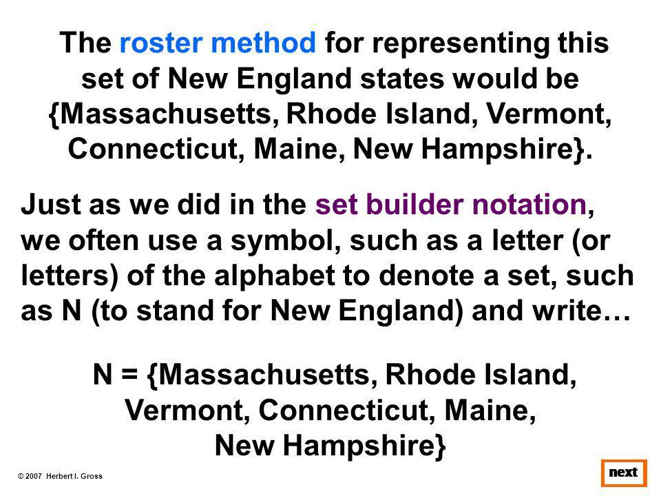 N = {Massachusetts, Rhode Island, Vermont, Connecticut, Maine,