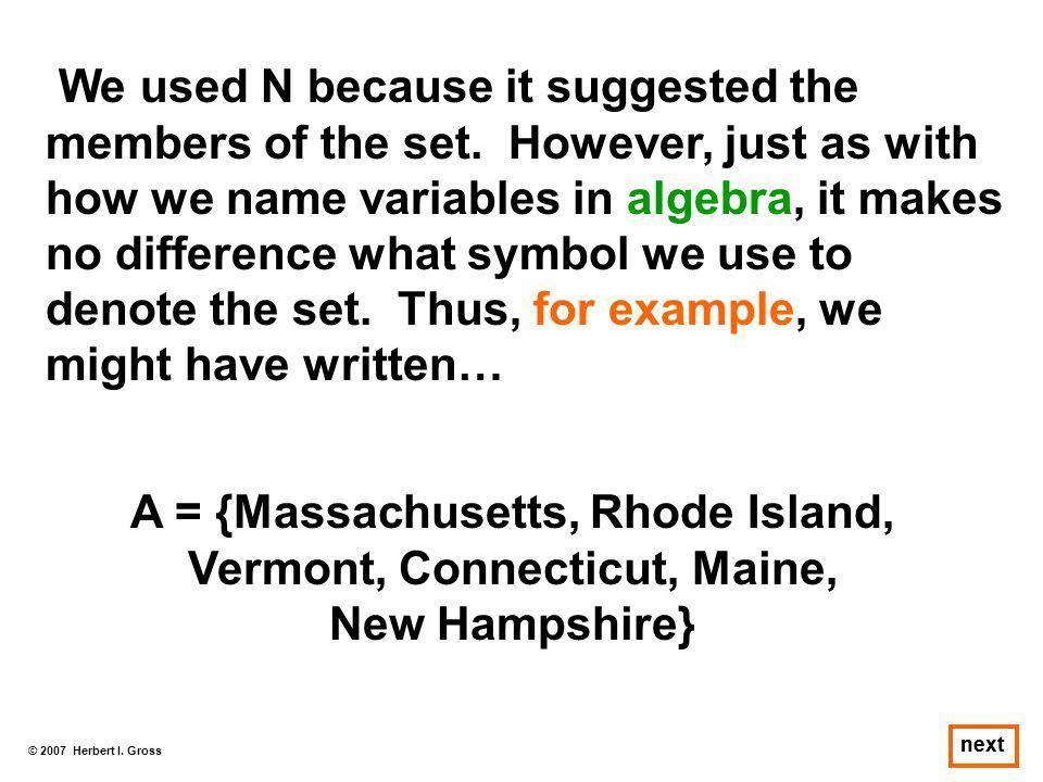 A = {Massachusetts, Rhode Island, Vermont, Connecticut, Maine,