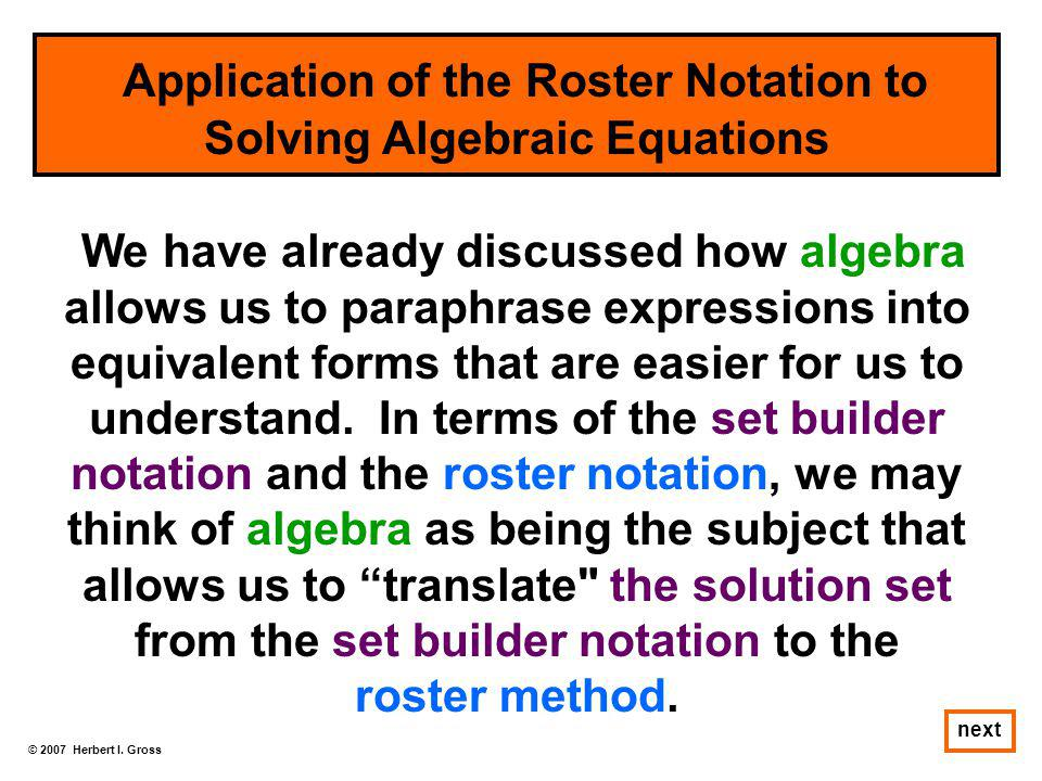 Application of the Roster Notation to Solving Algebraic Equations