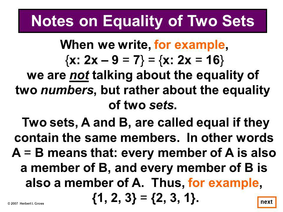 Notes on Equality of Two Sets When we write, for example,