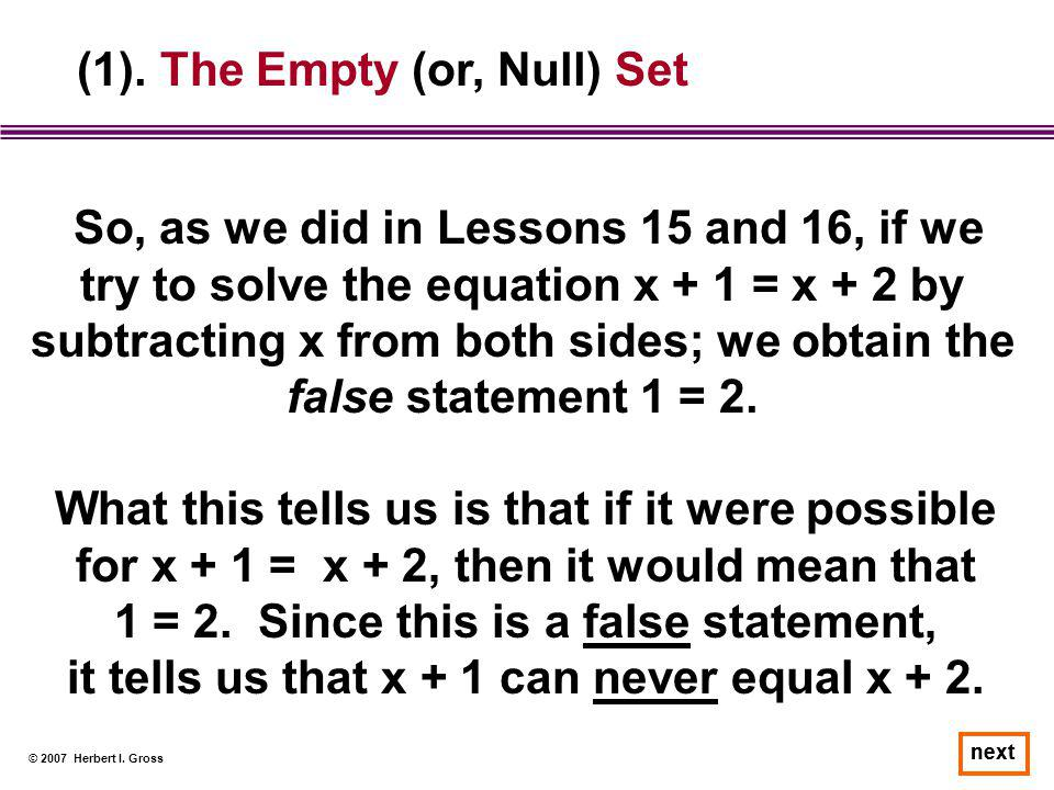 (1). The Empty (or, Null) Set