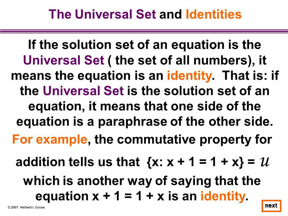 The Universal Set and Identities