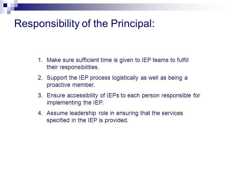 Responsibility of the Principal: