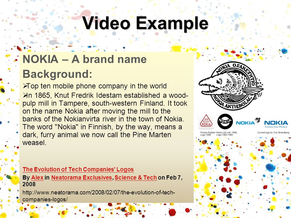 Video Example NOKIA – A brand name Background: