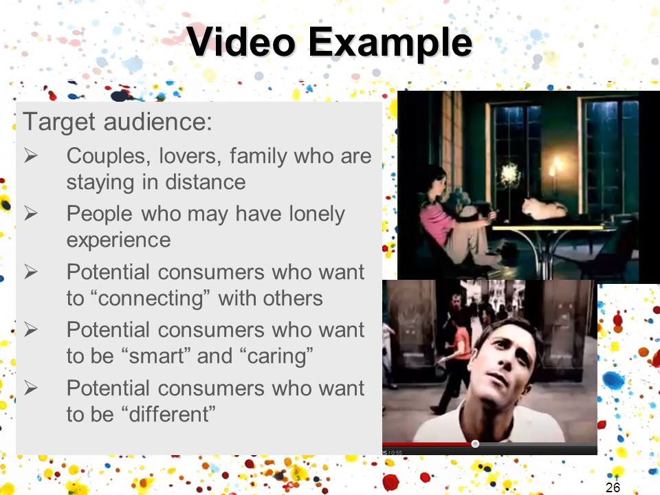 Video Example Target audience:
